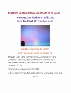 Practical Contemplative Approaches to Color with Nathaniel Williams @ Heartbeet Lifesharing Community Center | Hardwick | Vermont | United States